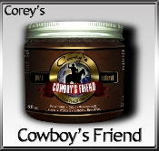 Corey's Cowboy's Friend (8oz)